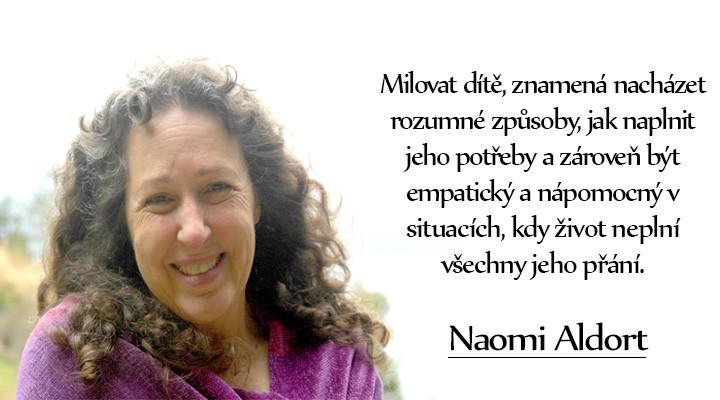Naomi Aldort – Jak děti učit slušnému chování?