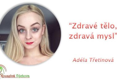 Rozhovor - Adéla Třetinová