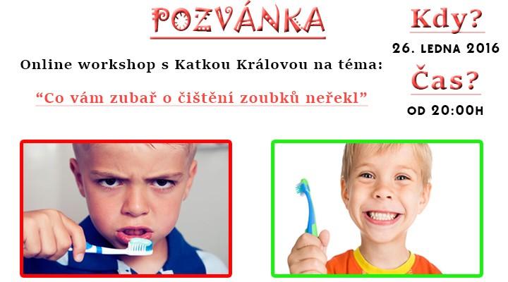 Online workshop - Co vám zubař o čištění zoubků neřekl
